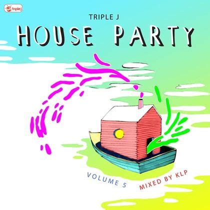 house party 5 abc music house party volume 5