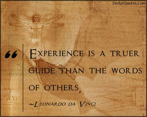 biography of leonardo da vinci in 300 words experience is a truer guide than the words of others