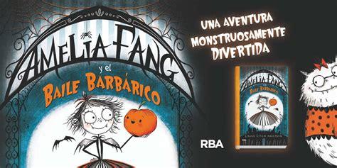 libro amelia fang and the amelia fang aventuras g 211 ticamente divertidas abacus cooperativa