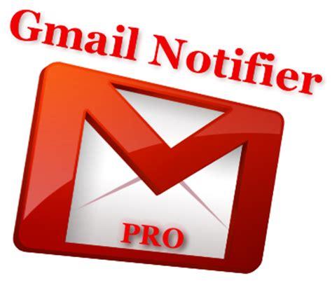best gmail notifier gmail notifier pro v4 2 187 indonesia world