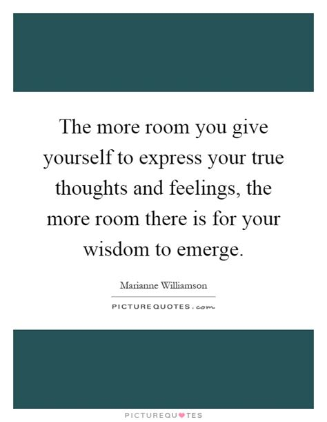 thoughts room express your feelings quotes sayings express your feelings picture quotes