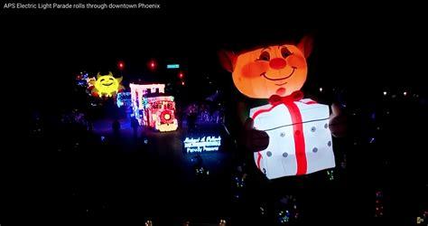light parade phoenix 2017 2017 aps city of phoenix electric light parade next