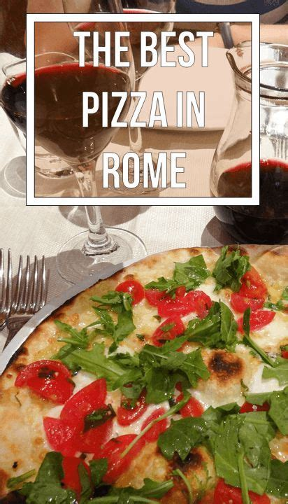best pizza rome italy best 25 best pizza in rome ideas on italy