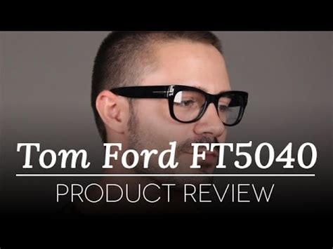 find out what happens when tom ford and andr vogue tom ford glasses review tom ford ft 5040 b5 glasses