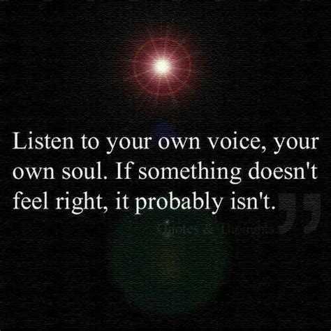 Probably Isnt by Listen To Your Own Voice Your Own Soul If Something