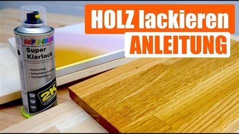 Holz Lackieren Mit Der Sprühdose by Holz Lackieren Spraydose Al03 Kyushucon