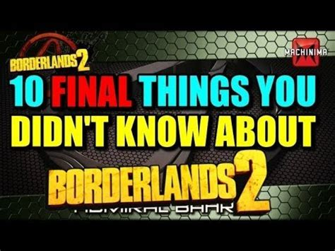 10 secret things you didn 10 final things you didn t know about borderlands 2 youtube