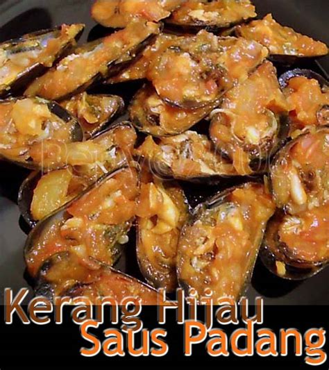 Kerang Saus Padang kerang hijau saus padang mussels in and spicy sauce