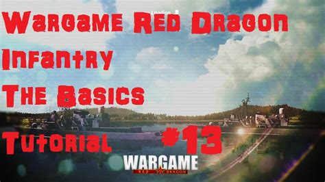tutorial wargame red dragon wargame red dragon tutorial 13 infantry the basics