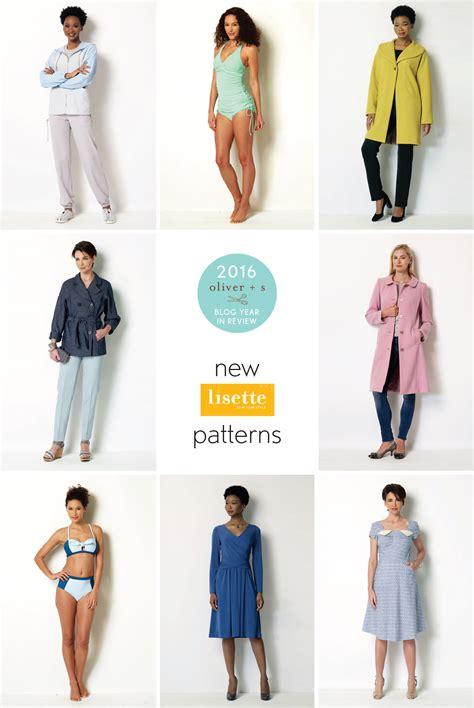 pattern review lisette 2016 in review new lisette patterns blog oliver s