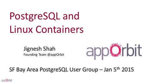 container häuser postgresql and linux containers
