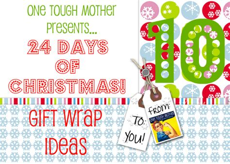 24 days of christmas day 10 gift wrap ideas sweet
