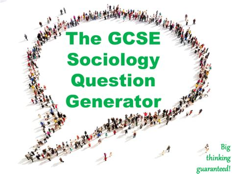 Or Question Generator The Gcse Sociology Question Generator By Mikegershon Uk Teaching Resources Tes