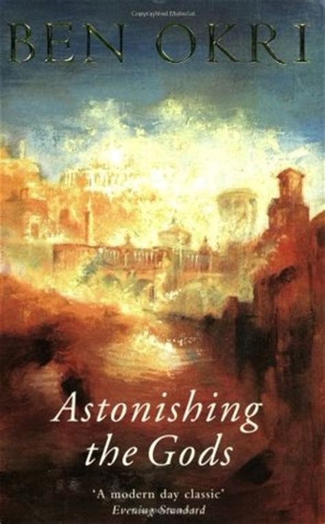 along with the gods synopsis astonishing the gods by ben okri