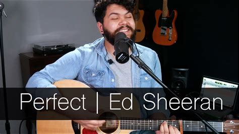 download mp3 ed sheeran perfect acoustic perfect acoustic cover ed sheeran youtube