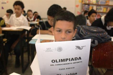 Examenes De La Olimpiada Del Conocimiento Infantil 2016 Sexto Grado | califican 125 estudiantes de bcs para segunda etapa de