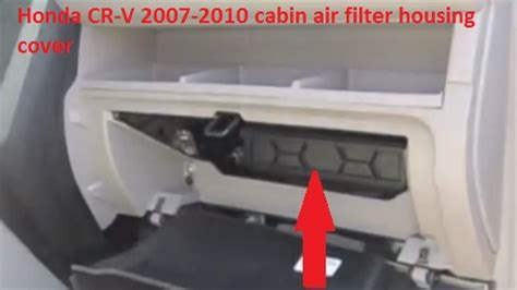 Honda Crv Cabin Filter by Honda Cr V 2007 2010 Cabin Air Filter Location