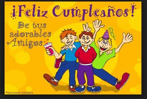 imagenes cumpleaños de amigos tarjetas de cumplea 241 os imagenes de cumplea 241 os para un