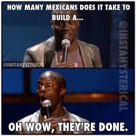 Mexican Racist Memes - racist mexican quotes funny quotesgram