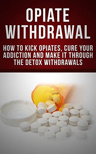 How To Detox From Opiates At Home With Suboxone by Borrow Opiate Withdrawal How To Kick Opiates Cure Your