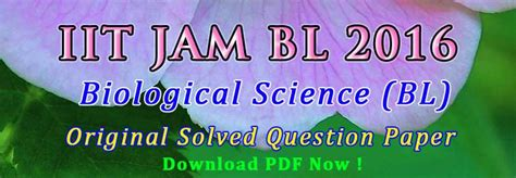 question pattern of jam 2016 jam bl 2016 question paper answer key easybiologyclass