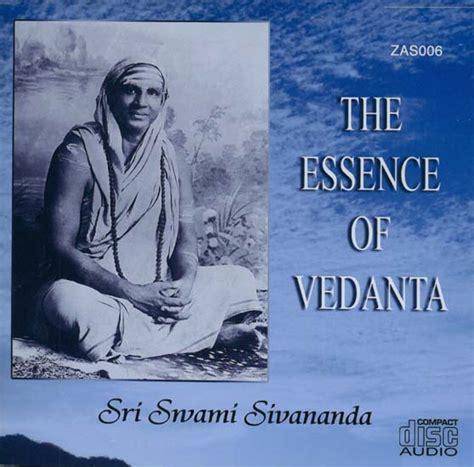 the essence of vedanta the essence of vedanta audio cd