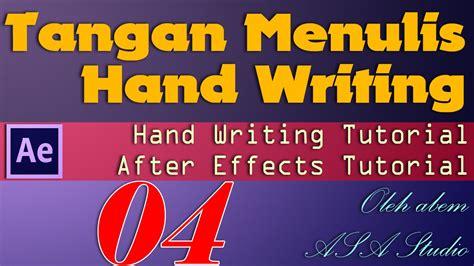 membuat video tangan menulis membuat animasi tangan menulis hand writing 4 konsep