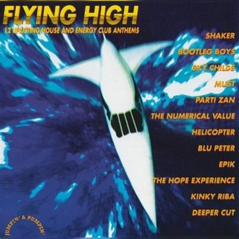 high energy house music flying high house and energy club anthems mp3 buy full tracklist
