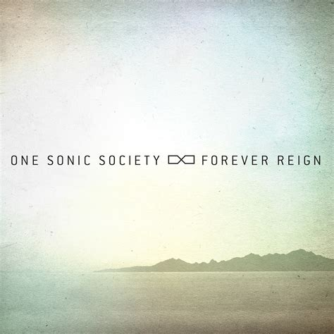 forever reign one sonic society quot forever reign quot review