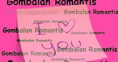 Contoh Surat Cinta Lucu by Contoh Gombalan Romantis Untuk Kekasih