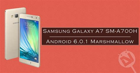 Samsung A7 Update update samsung galaxy a7 sm a700h to android 6 0 1