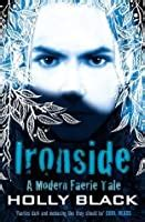 Ironside: A Modern Faerie Tale by Holly Black
