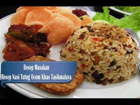cara membuat nasi kuning khas sunda resep dan cara membuat nasi tutug ocom khas tasikmalaya