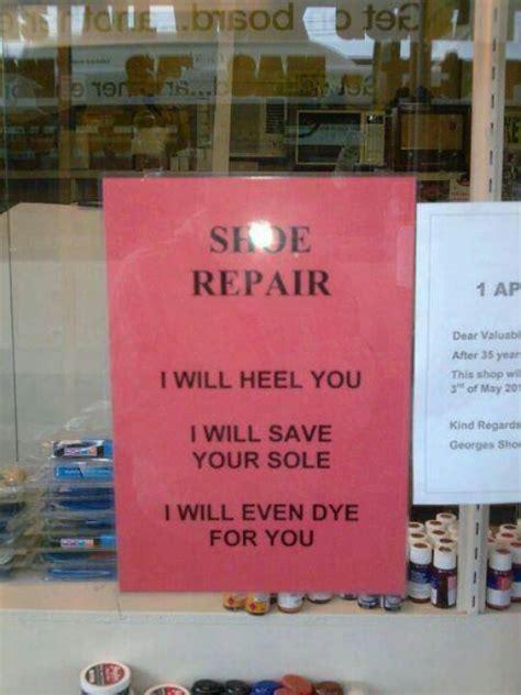 shoe repair place 25 best ideas about bad puns on puns