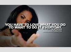 AALIYAH QUOTES image quotes at hippoquotes.com Funny Lyrics To Christmas Songs