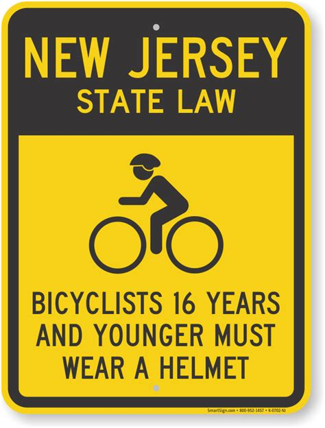 Nj Pit Laws bicyclists 16 years wear helmet new jersey state sign sku k 0702 nj