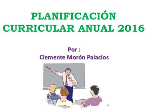 planificacion curricular de 2016 planificaci 243 n curricular anual 2016