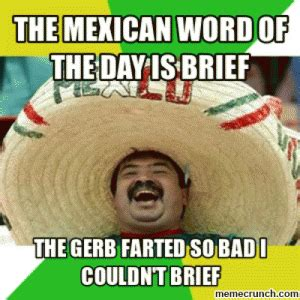Mexican Word Of The Day Meme - mexican word of the day meme kappit