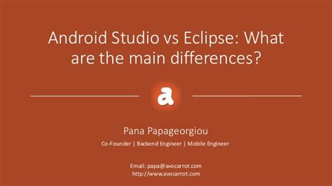android studio tutorial vs eclipse android studio vs eclipse what are the main differences