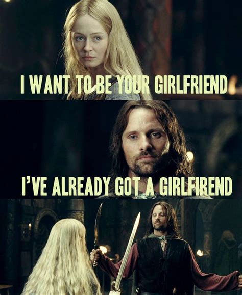 Aragorn Meme - ok this kinda bothered me in the films aragorn was