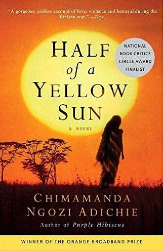 0007200285 half of a yellow sun half of a yellow sun chimamanda ngozi adichie