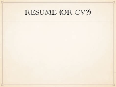 what s in a name resume or curriculum vitae cv