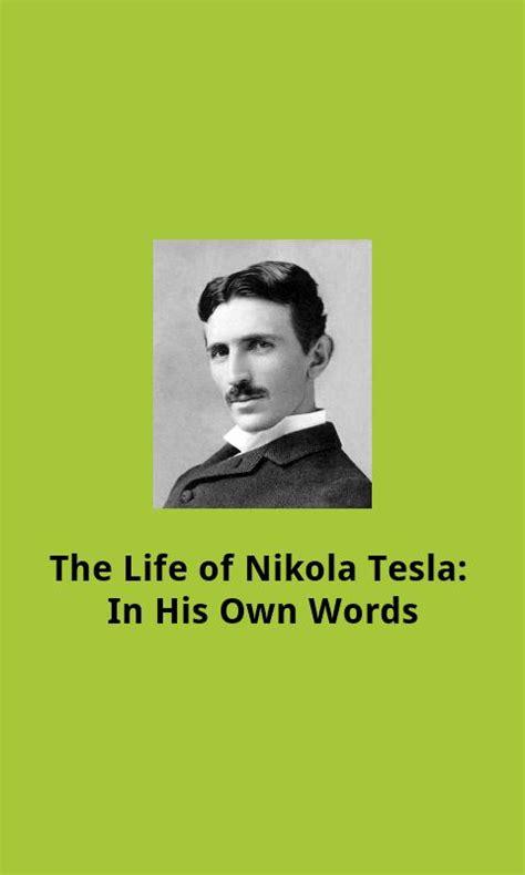 biography of nikola tesla the life of nikola tesla android apps on google play