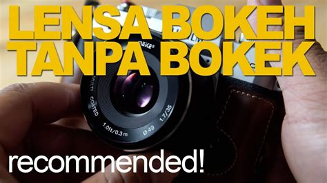 Lensa Meike 35mm F 1 7 meike 35mm f 1 7 lensa mirrorless bokeh sejutaan