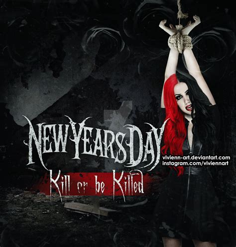 kill or be killed new years day kill or be killed 2 ft ash by vivienn art on