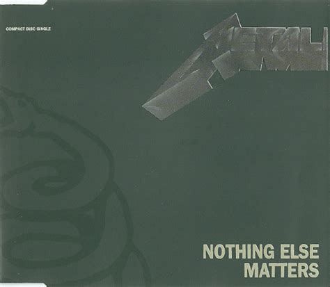 else matters metallica nothing else matters cd at discogs