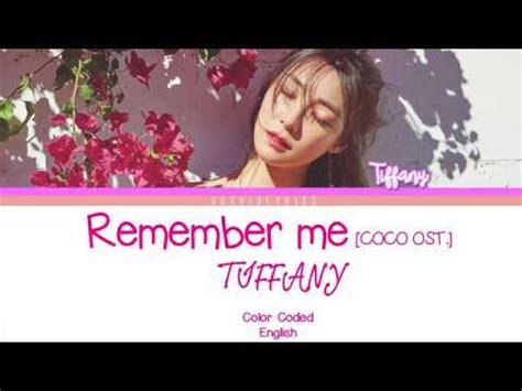 coco ost lyrics tiffany 티파니 remember me coco ost lyrics color