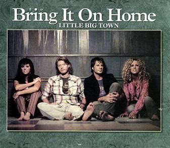 bring it on home big town song