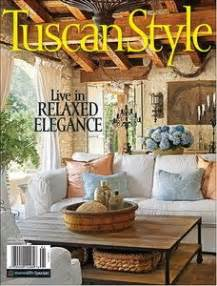 tuscan home decor magazine 17 best images about home decor magazine on