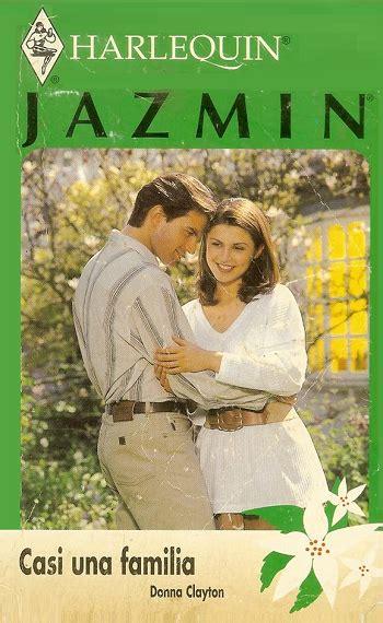 casi una novela 8408162756 donna clayton casi una familia novelas romanticas